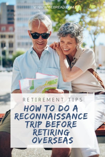 How to Do a Reconnaissance Trip Before Retiring Overseas