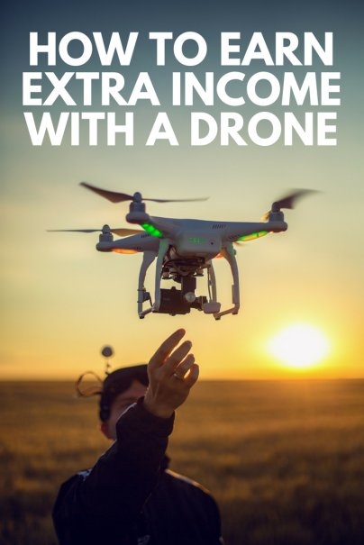 How to Earn Extra Income With a Drone