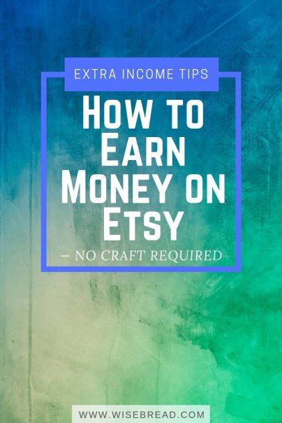 How to Earn Money on Etsy — No Craft Required