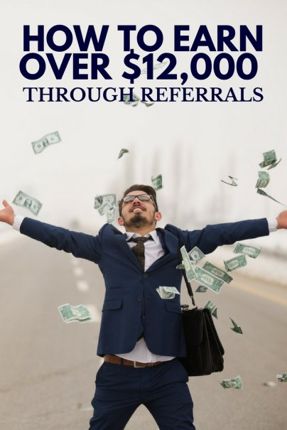 How to Earn Over $12,000 Through Referrals