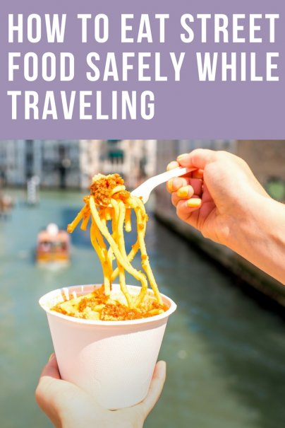 How to Eat Street Food Safely While Traveling