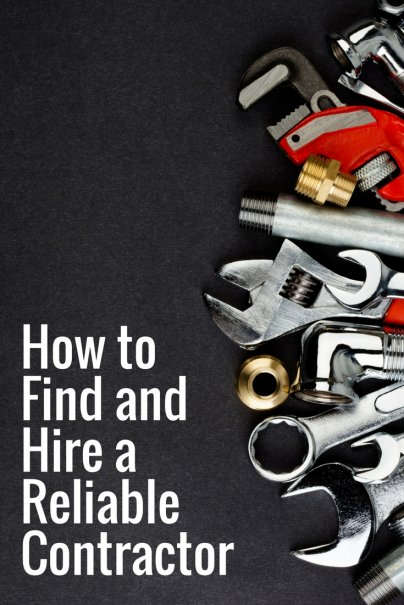 How to Find and Hire a Reliable Contractor