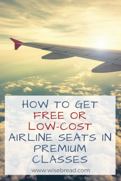 How to Get Free or Low-Cost Airline Seats in Premium Classes