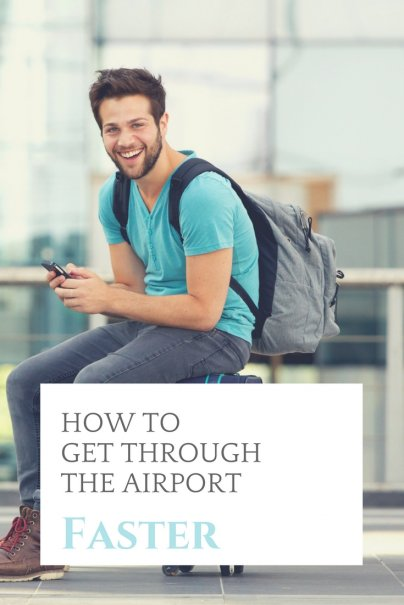 How to Get Through the Airport Faster