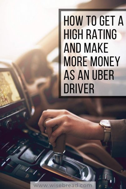 How to Get a High Rating and Make More Money as an Uber Driver