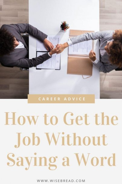 Got a job interview coming up? What you say is important, how you say it, and the body language you use is crucial. Here are some basic rules everyone should follow. | #careertips #interviewtips #jobinterview