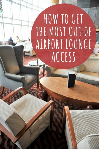 How to Get the Most Out of Airport Lounge Access