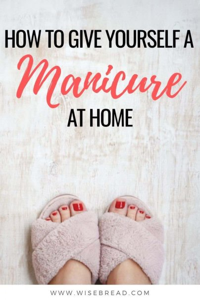 Fortunately, mani-pedis can be easily accomplished at home, so there's no reason to go without a professionally polished set of fingers — here's how to save money and time with a little DIY. | #DIY #manicure #selfcare