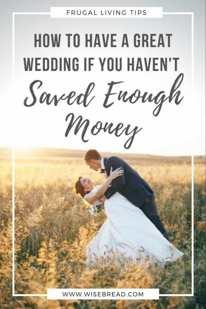 Even if you haven't saved enough money, even if you don't have a massive budget, you can still have a lovely wedding that will represent you both as a couple and that you can be proud of. We've got the tips and ideas to make sure you have a cheap, frugal and amazing wedding! | #cheapwedding #weddingtips #frugalwedding