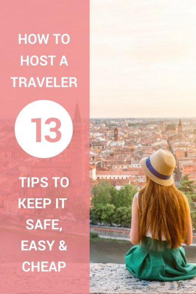 How to Host a Traveler: 13 Tips to Keep it Safe, Easy, and Cheap