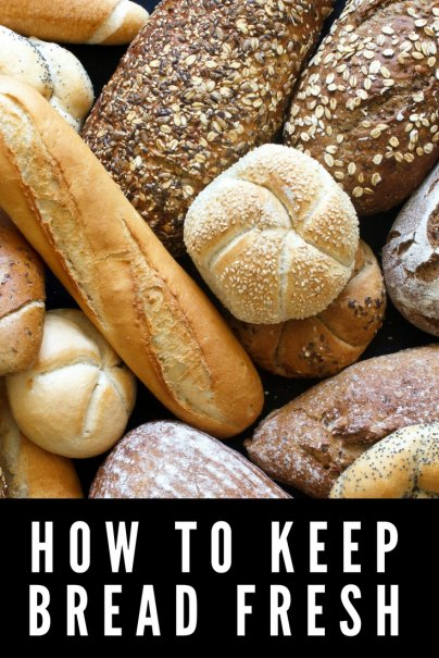How to Keep Bread Fresh