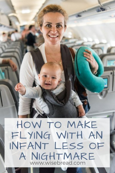 How to Make Flying With an Infant Less of a Nightmare