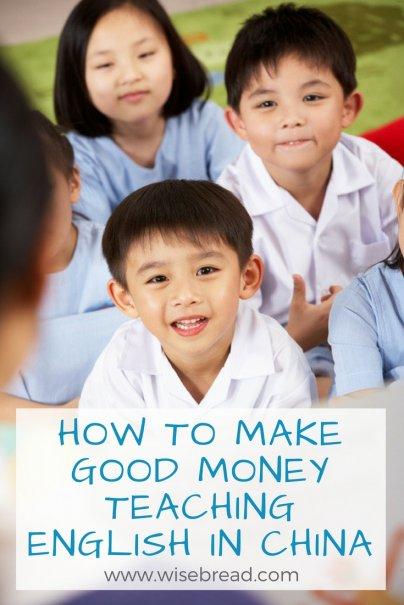 How to Make Good Money Teaching English in China