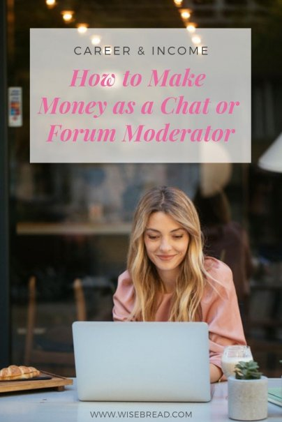How to Make Money as a Chat or Forum Moderator