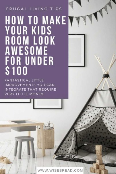 How to Make Your Kids Room Look Awesome for Under $100
