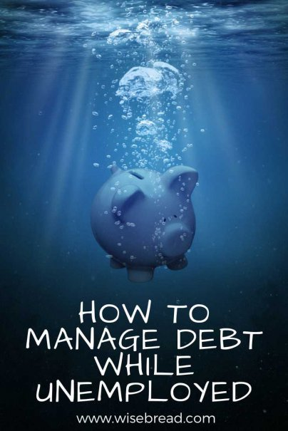 How to Manage Debt While Unemployed