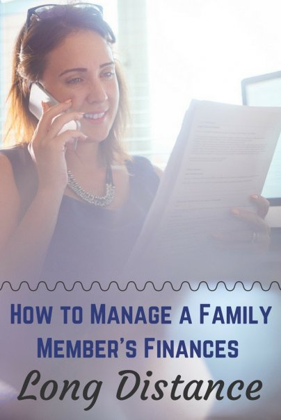 How to Manage a Family Member's Finances Long Distance