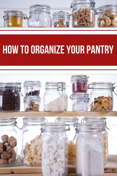How to Organize Your Pantry and Save Cash