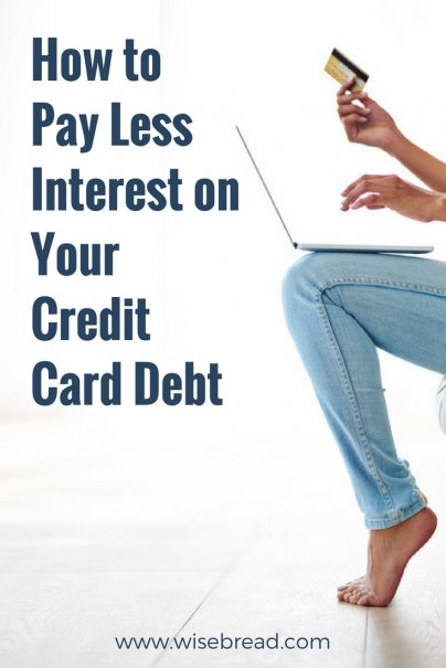 How to Pay Less Interest on Your Credit Card Debt