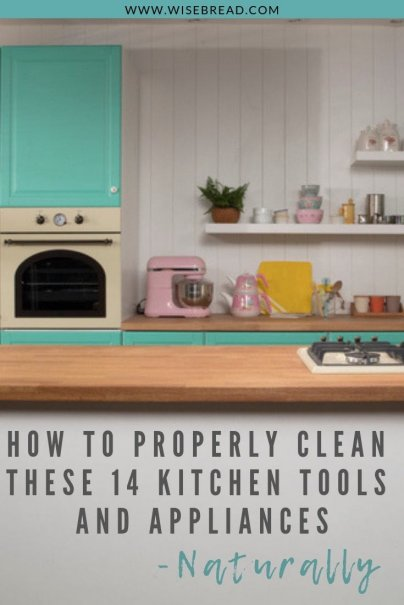 Looking for natural and DIY tips and recipes to clean your kitchen tools and appliances? We've got the hacks, from vinegar, to lemon, baking soda and salt, this is how you can clean your tools! | #frugalliving #naturalliving #housekeeping