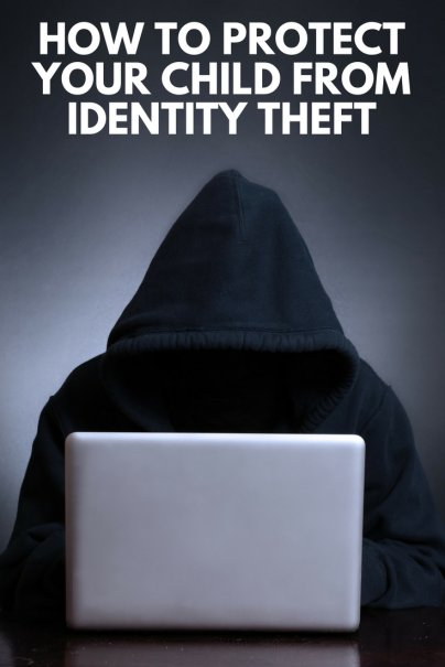 How to Protect Your Child From Identity Theft