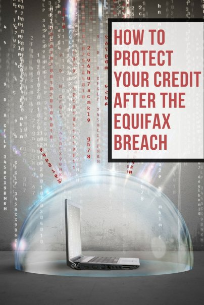 How to Protect Your Credit After the Equifax Breach