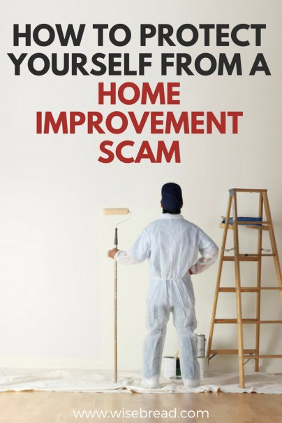 How to Protect Yourself from a Home Improvement Scam
