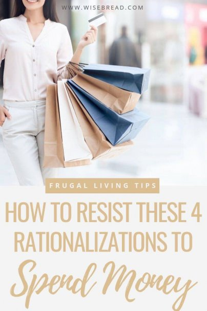 Humans are good at coming up with rationalizations for spending money. The next time you find yourself using one of the following excuses, stop and ask yourself if you're rationalizing your spending. | #moneysaving #savingmoney #frugalliving