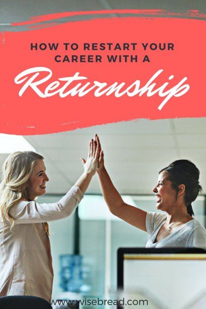 How to Restart Your Career With a Returnship