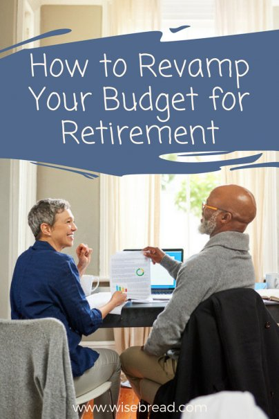 How to Revamp Your Budget for Retirement