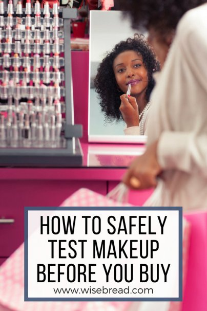 How to Safely Test Makeup Before You Buy