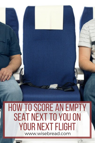 How to Score an Empty Seat Next to You on Your Next Flight