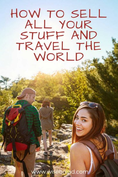 How to Sell All Your Stuff and Travel the World