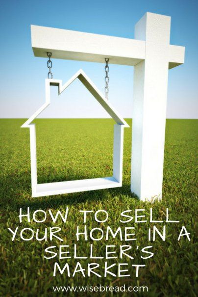 How to Sell Your Home in a Seller's Market