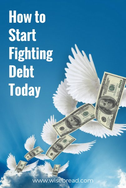How to Start Fighting Debt — Today