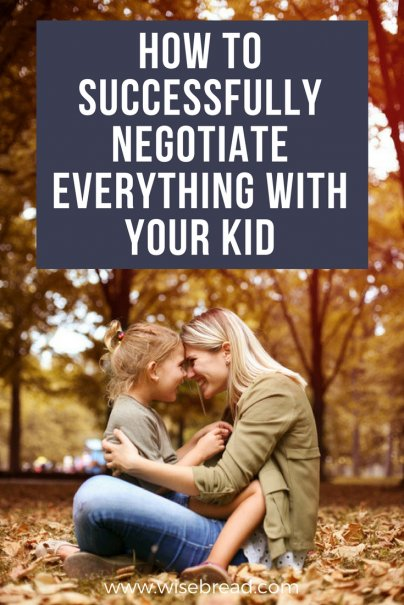 How to Successfully Negotiate Everything With Your Kid
