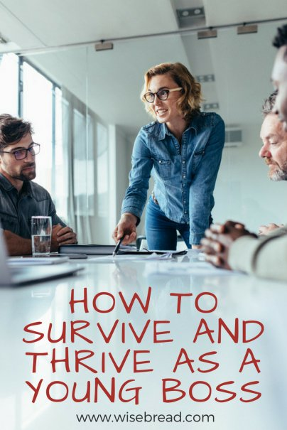 How to Survive and Thrive as a Young Boss