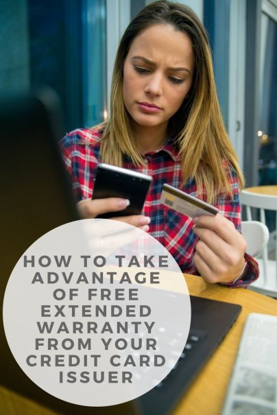 How to Take Advantage of Free Extended Warranty From Your Credit Card Issuer