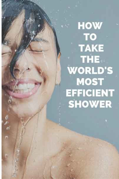 How to Take the World's Most Efficient Shower