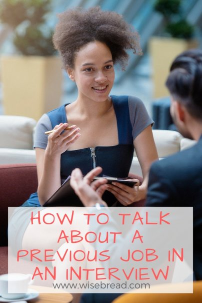 How to Talk About a Previous Job in an Interview