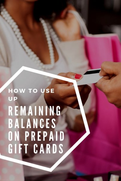 How to Use Up Remaining Balances on Prepaid Gift Cards