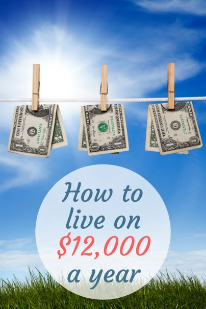How to live on $12,000 a year