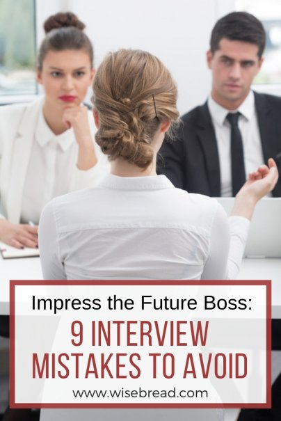 Impress the Future Boss: 9 Interview Mistakes to Avoid