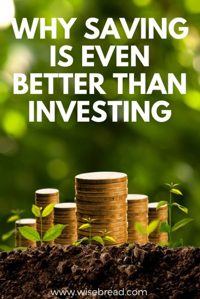 Investing Is Great, But Saving Is Even Better