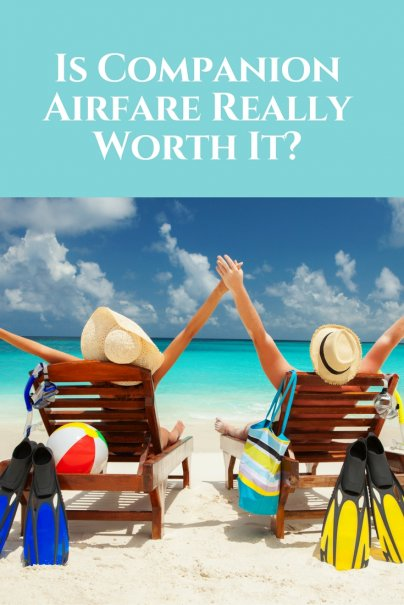 Is Companion Airfare Really Worth It?
