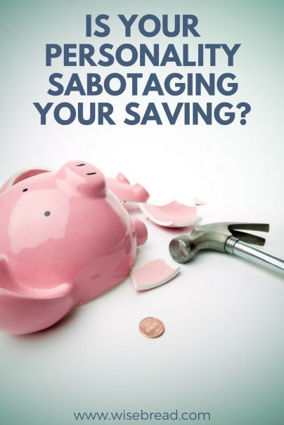 Is Your Personality Sabotaging Your Saving?