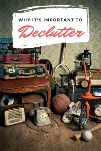 Jettison the Junk: Why Clutter Clouds Your Mind and Saps Your Energy