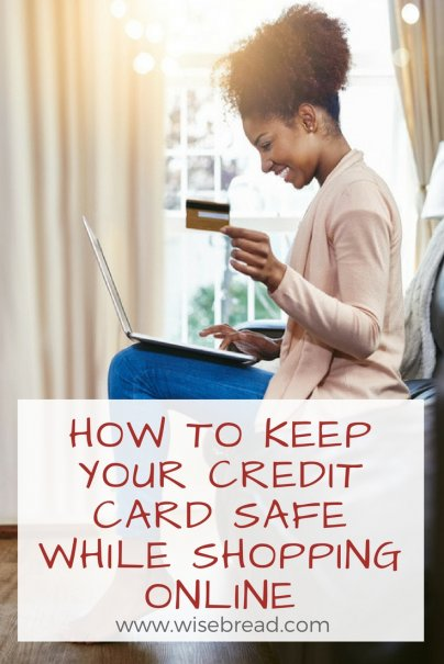 Keep Your Credit Card Safe While Shopping Online