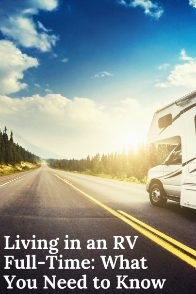 Living in an RV Full-Time: What You Need to Know