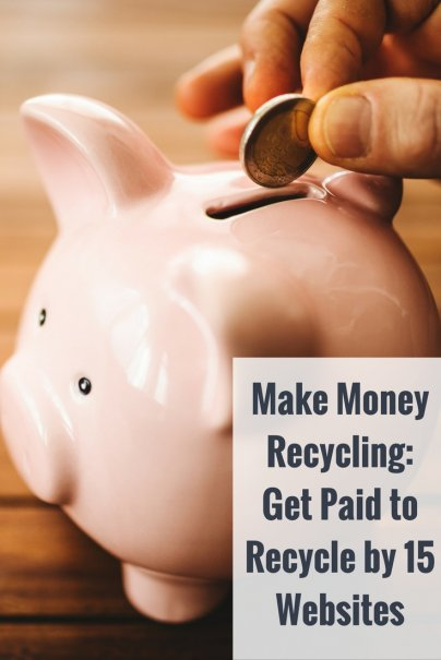 Make Money Recycling: Get Paid to Recycle by 15 Websites